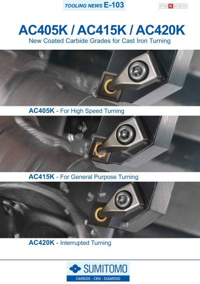 Tooling News E-103: AC405K / AC415K / AC420K Coated Carbide Grades for Cast Iron Turning