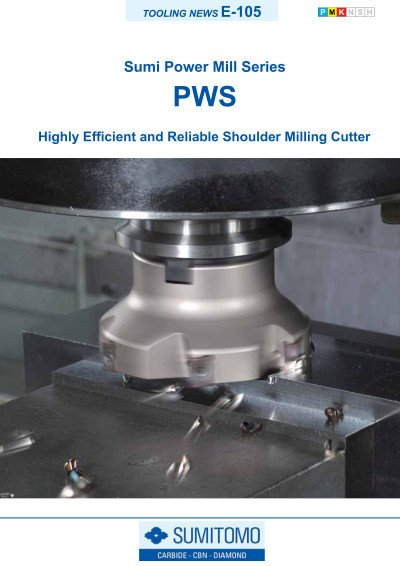 Tooling News E-105: PWS Sumi Power Mill-Series