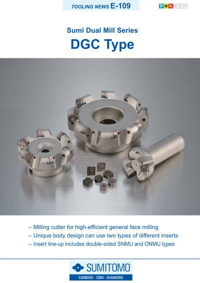 Tooling News E-109: DGC Sumi Dual Mill-Series for high-efficient general face milling