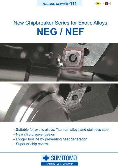 Tooling News E-111: NEG-NEF Chipbreaker Series for Exotic Alloys