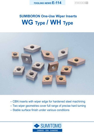 Tooling News E-114: WG / WH Type SUMIBORON One-Use Wiper Inserts