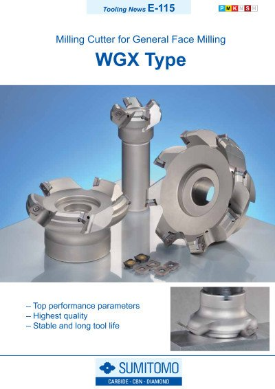 Tooling News E-115: WGX Type Milling Cutter for General Face Milling