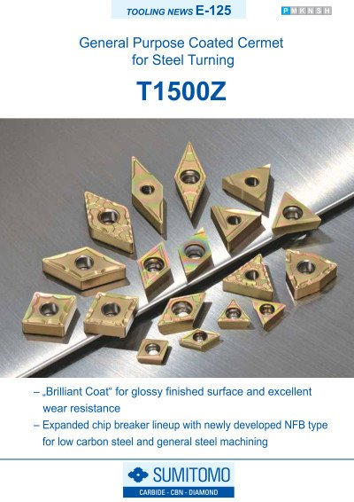 Tooling News E-125: T1500Z General Purpose Coated Cermet for Steel Turning