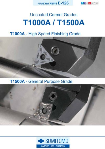 Tooling News E-126: T1000A / T1500A Uncoated Cermet Grades