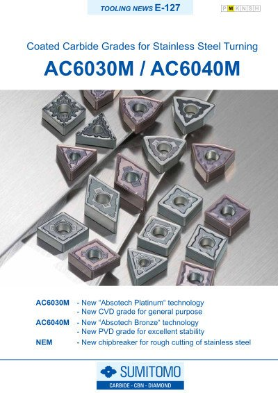Tooling News E-127: AC6030M / AC6040M Coated Carbide Grades for Stainless Steel Turning