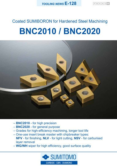 Tooling News E-128: BNC2010 / BNC2020 Coated SUMIBORON grades for Hardened Steel Machining