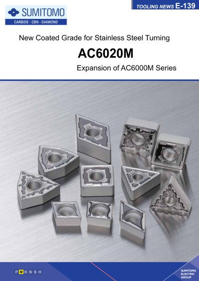 Tooling News E-139: AC6020M New Coated Grade for Stainless Steel Turning