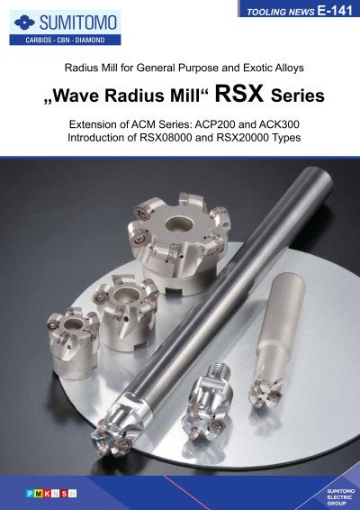 Tooling News E-141: RSX Wave Radius Mill Series