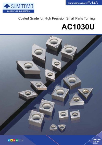 Tooling News E-143: AC1030U Coated Grade for High Precision Small Parts Turning