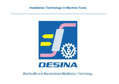 11 - All technical Solutions in one file - 01 - DESINA presentation