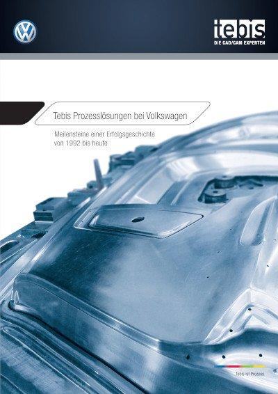 Tebis Prozesslösungen bei Volkswagen