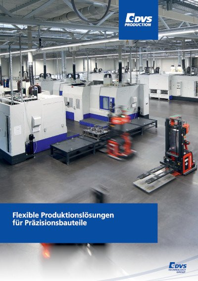 Flexible Produktionslösungen für Präzisionsbauteile