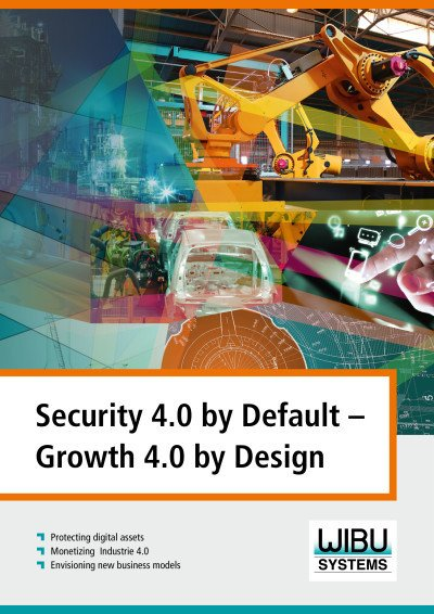 Security 4.0 by Default – Growth 4.0 by Design