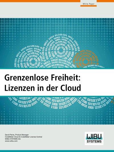 Grenzenlose Freiheit: Lizenzen in der Cloud