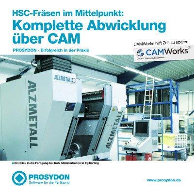HSC-Fräsen im Mittelpunkt: Komplette Abwicklung über CAM