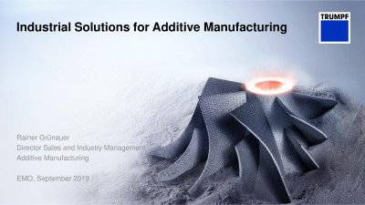Industrial Solutions for Additive Manufacturing