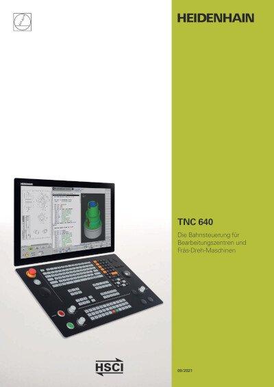 TNC 640 – Die Bahnsteuerung für Bearbeitungszentren und Fräs-Dreh-Maschinen