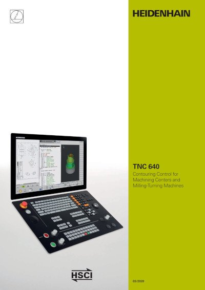 TNC 640 – The Contouring Control for Milling and Milling/Turning Machines