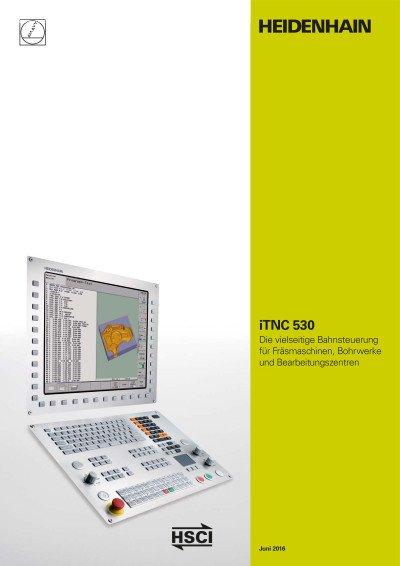 Bahnsteuerung iTNC 530 für Fräsmaschinen, Bohrmaschinen und Bearbeitungszentren