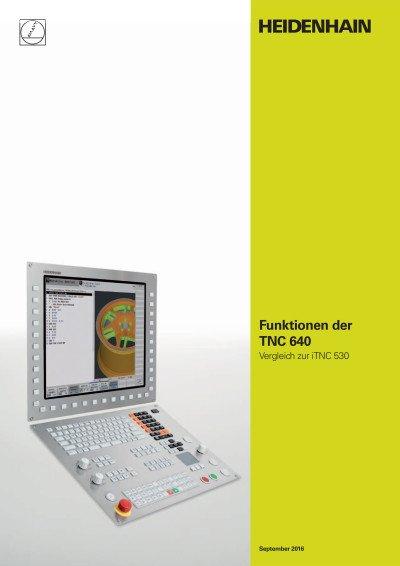 Funktionen der TNC 640  - Vergleich zur iTNC 530