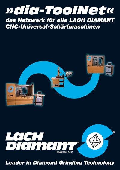 »dia-ToolNet« das Netzwerk für alle LACH DIAMANT CNC-Universal-Schärfmaschinen