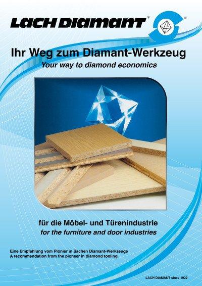 Ihr Weg zum Diamant-Werkzeug für die Möbel- und Türenindustrie