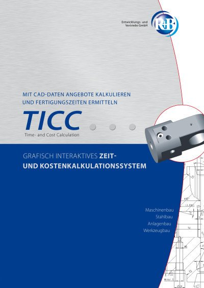 TICC – Time- and Cost Calculation