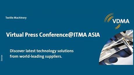 Webinar Virtual VDMA Press Conference @ ITMA ASIA - Textile Machinery